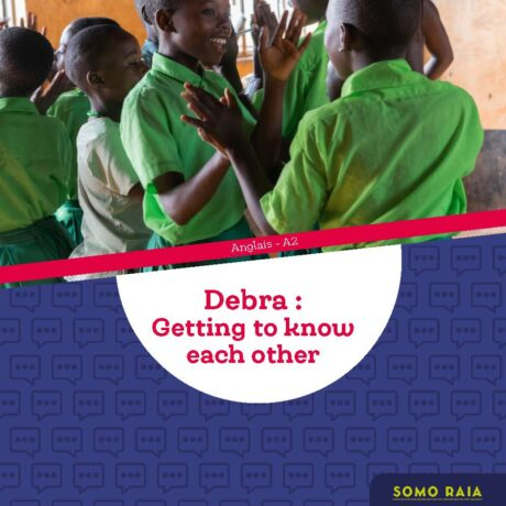 Debra : Getting to know each other